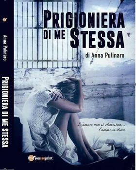 prigioniera di me stessa